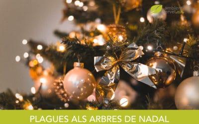 Les plagues dels arbres de Nadal.